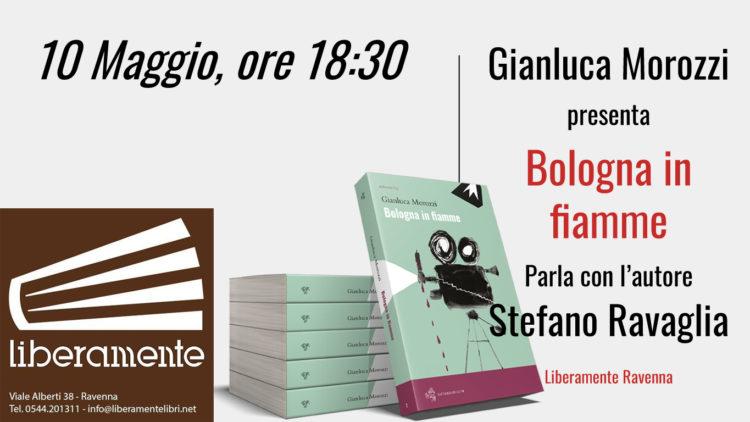 Presentazione di Bologna in Fiamme presso Liberamente di Ravenna