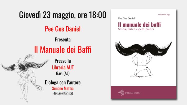 """Presentazione de """"Il Manuale dei Baffi"""" presso la libreria AUT di Gavi"""