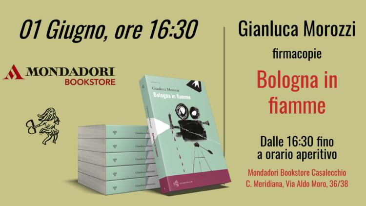 "Gianluca Morozzi firmacopie ""Bologna in fiamme"""