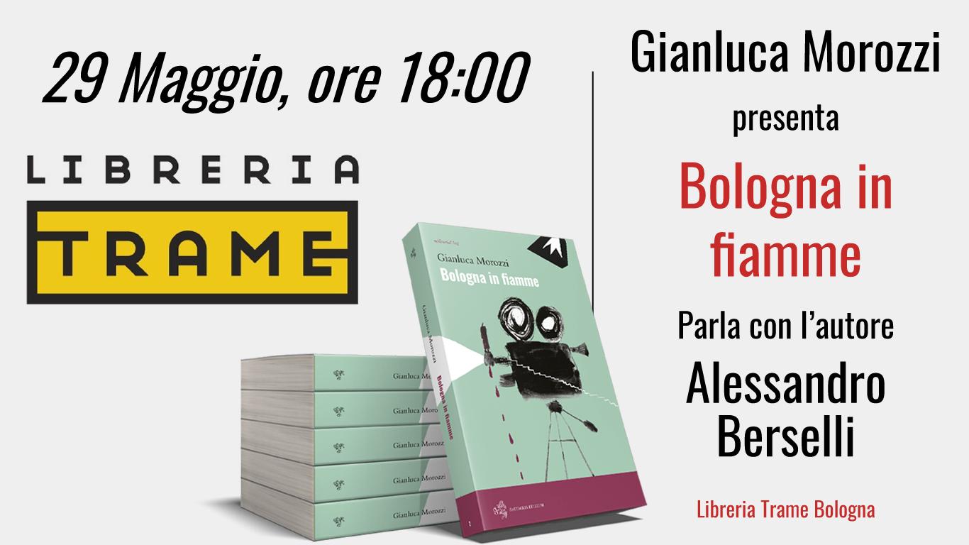 Bologna in fiamme libreria Trame