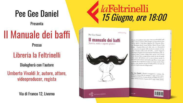 Presentazione Il manuale dei baffi a La Feltrinelli di Livorno