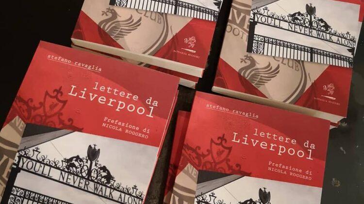 """Recensione #BE – """"Lettere da Liverpool"""" di Stefano Ravaglia"""